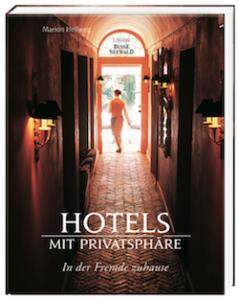 Rezension Hotels Mit Privatsph Re Von Marion Hellweg